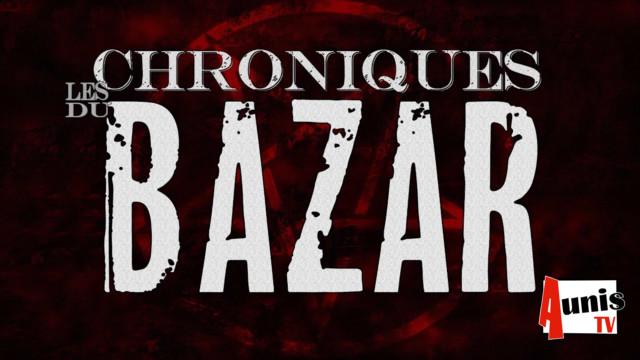 Les Chroniques du Bazar web série La Rochelle