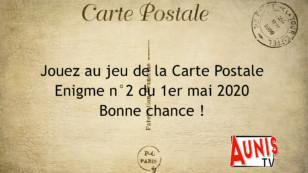Jouez au jeu de la Carte Postale. Enigme #2 du 1er mai 2020