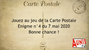Jouez au jeu de la Carte Postale. Énigme #4 du 7 mai 2020