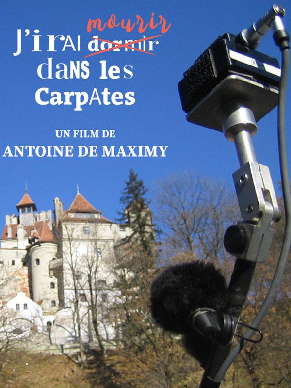 Antoine de Maximy J'irai mourir dans les Carpates La Rochelle