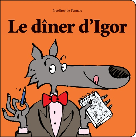 Le diner d'Igor Geoffroy de Pennart