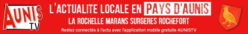 AUNIS TV : l'actualité du pays d'Aunis en Charente-Maritime. L'info à La Rochelle Rochefort Marans Surgères